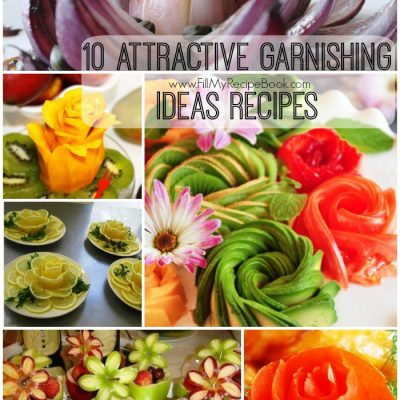 10 Attractive Garnishing Ideas Recipes