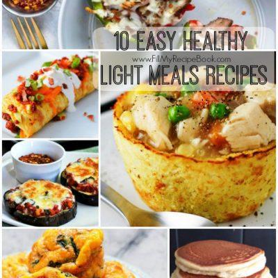 10 Easy Healthy Light Meals Recipes