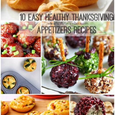 10 Easy Healthy Thanksgiving Appetizers Recipes
