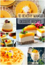 10 Healthy Mango Dessert Recipes