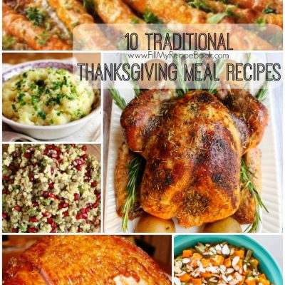 10 Traditional Thanksgiving Meal Recipes