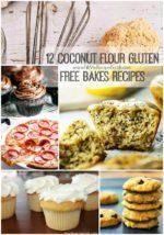 12 Coconut Flour Gluten Free Bakes Recipes