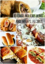 10 Easy Holiday Buns and Wraps Recipes