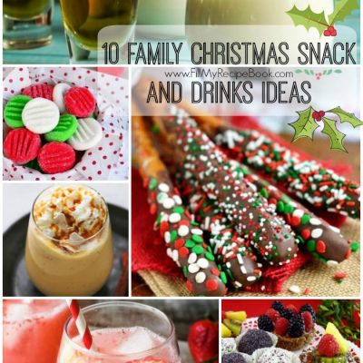 10 Family Christmas Snack and Drinks Ideas