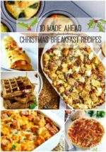 10 Made Ahead Christmas Breakfast Recipes