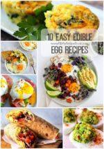 10 Easy Edible Egg Recipes