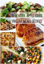 10 Healthy Apple Cider Vinegar Meals Recipes