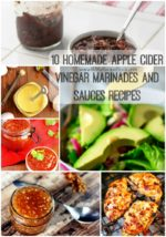 10 Homemade Apple Cider Vinegar Marinades and Sauces Recipes