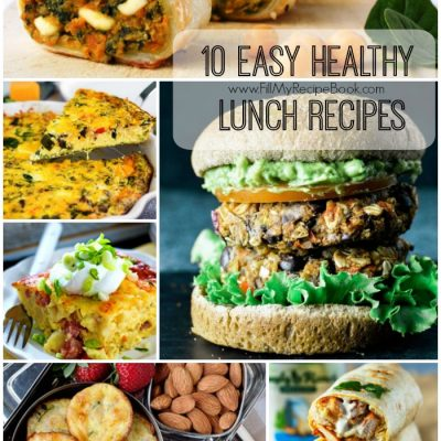 10 Easy Healthy Lunch Recipes