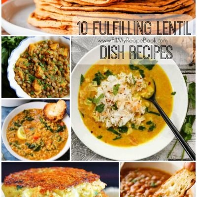 10 Fulfilling Lentil Dish Recipes