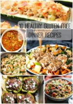 10 Healthy Gluten Free Dinner Recipes