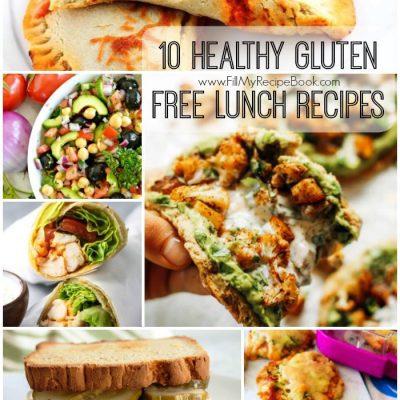 10 Healthy Gluten Free Lunch Recipes