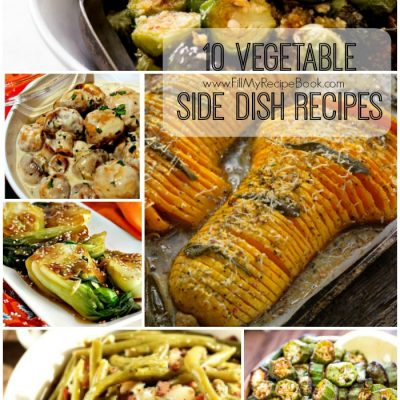 10 Vegetable Side Dish Recipes