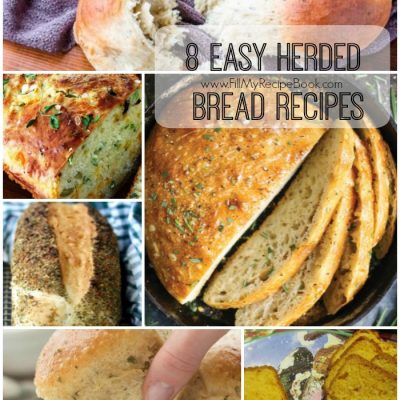 8 Easy Herded Bread Recipes