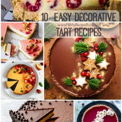 10  Easy Decorative Tart Recipes