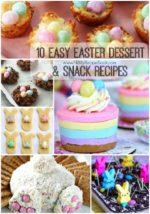 10 Easy Easter Dessert & Snack Recipes