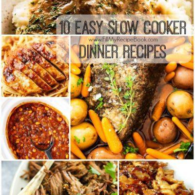 10 Easy Slow Cooker Dinner Recipes