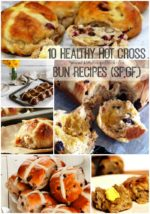 10 Healthy Hot Cross Bun Recipes (SF,GF,)