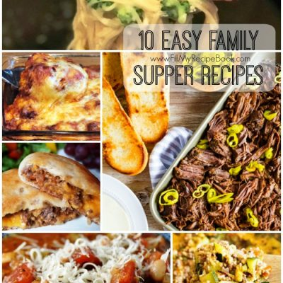10 Easy Family Supper Recipes