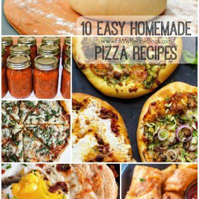 10 Easy Homemade Pizza Recipes
