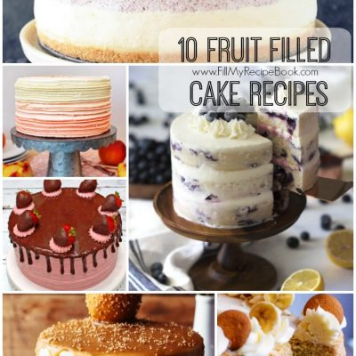 10 Fruit Filled Cake Recipes