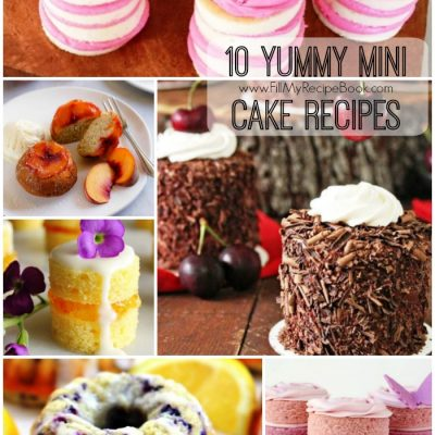 10 Yummy Mini Cake Recipes