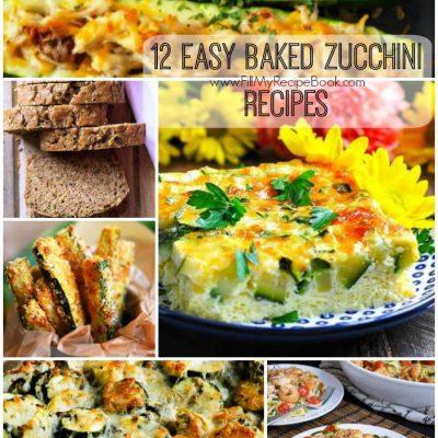 12 Easy Baked Zucchini Recipes