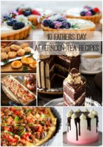 10 Fathers Day Afternoon Tea Recipes