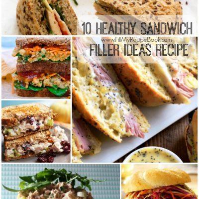 10 Healthy Sandwich Filler Ideas Recipe