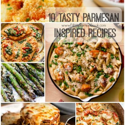 10 Tasty Parmesan Inspired Recipes