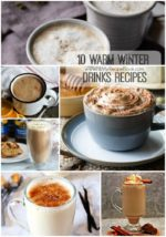 10 Warm Winter Drinks Recipes