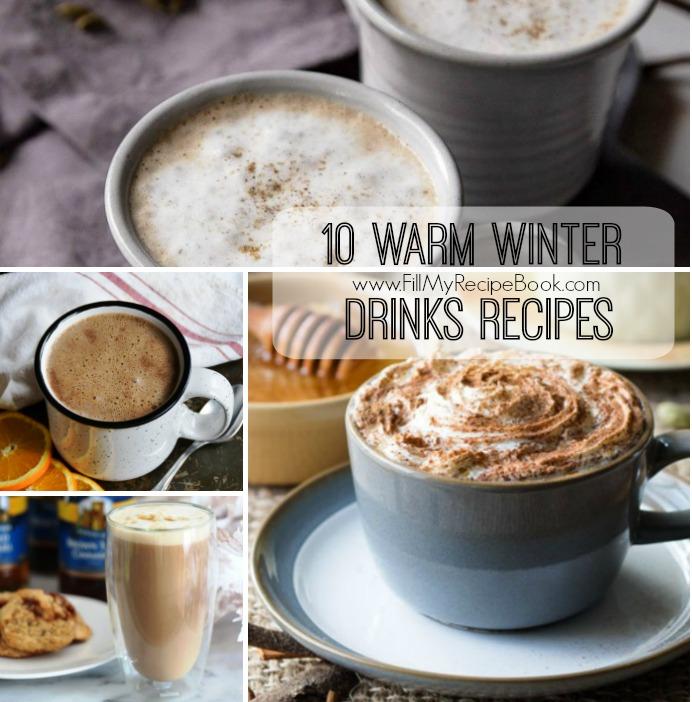 10 Warm Winter Drinks Recipes Fill My Recipe Book