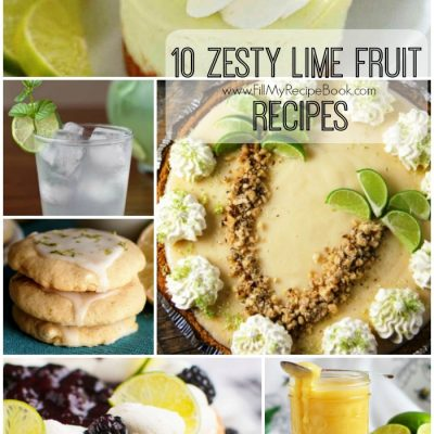 10 Zesty Lime Fruit Recipes