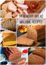 14 Healthy Bread Machine Recipes