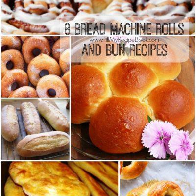 8 Bread Machine Rolls and Bun Recipes