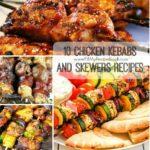 10 Chicken Kebabs and Skewers Recipes