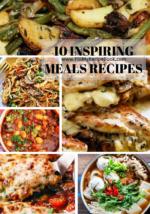 10 Inspiring Meals Recipes