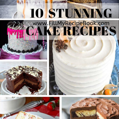 10 Stunning Cake Recipes