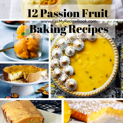 12 Passion Fruit Baking Recipes