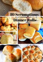 10 Scrumptious Dinner Rolls