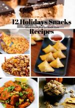 12 Holidays Snacks Recipes