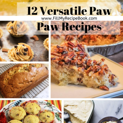 12 Versatile Paw Paw Recipes