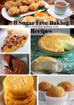 8 Sugar Free Baking Recipes