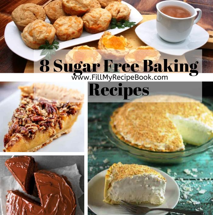 8 Sugar Free Baking Recipes Fill My Recipe Book