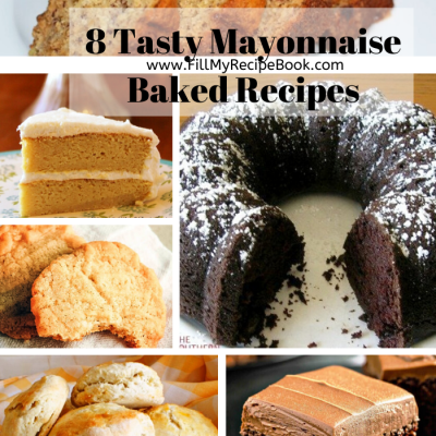 8 Tasty Mayonnaise Baked Recipes
