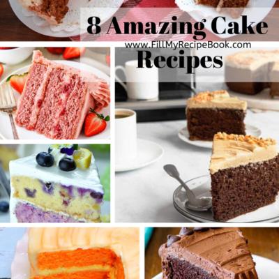 8 Amazing Cake Recipes