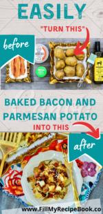 Baked Bacon & Parmesan Potato.