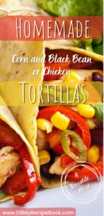 Homemade Corn and Black Bean Tortillas